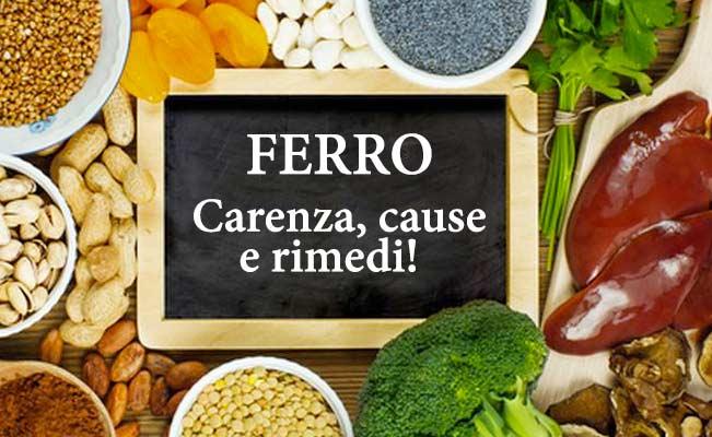 Ferro carenza cause rimedi