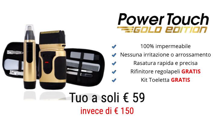 Prezzo di Power Touch Gold Edition