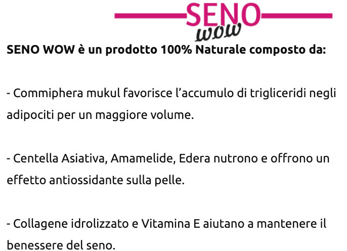 Ingredienti di Seno Wow